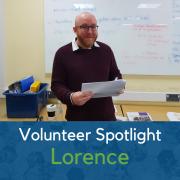 Volunteer Spotlight: Lorence