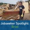 Jobseeker Spotlight: Brad