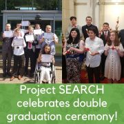 Project SEARCH Celebrates Double Graduation