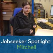 Jobseeker Spotlight: Mitchell